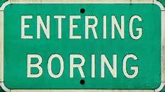 boring 2