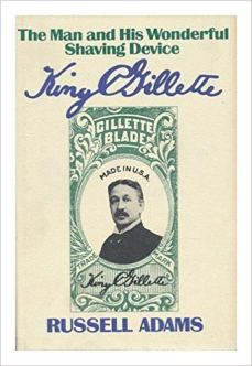 King Gillette book cover russell adams.jpg